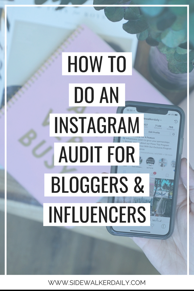 how to do an instagram audit for bloggers and influencers